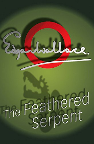The Feathered Serpent Wallace, Edgar
