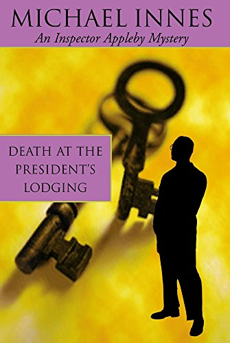 9781842327326: Death at the Presidents Lodging