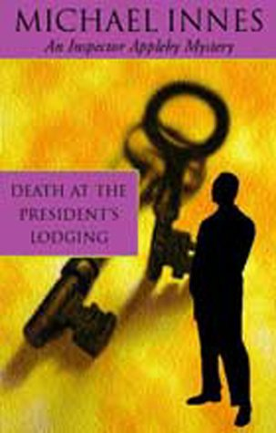 9781842327326: Death At The President's Lodging (Inspector Appleby Mystery)