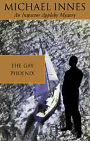9781842327357: The Gay Phoenix (Inspector Appleby Mystery)