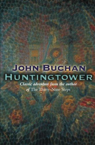Huntingtower (Dickson McCunn): Buchan, John
