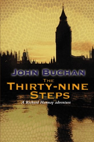 The Thirty-Nine Steps (Richard Hannay): Buchan, John