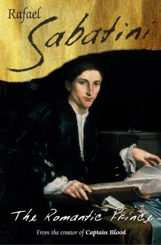 The Romantic Prince (1842328239) by Sabatini, Rafael