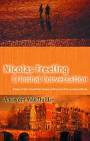 Criminal Conversations (A Van Der Valk Thriller): Freeling, Nicolas