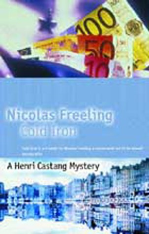 Cold Iron (A Henri Castang mystery): Freeling, Nicolas