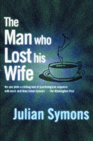 9781842329269: Man Who Lost His Wife (Joan Kahn-Harper)