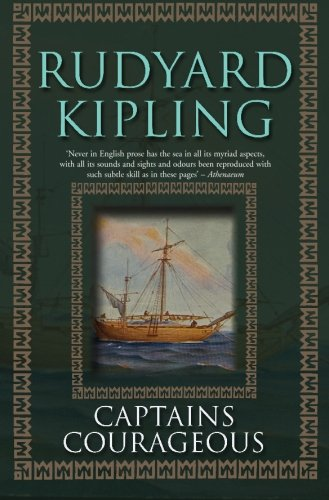 Captains Courageous: Kipling, Rudyard