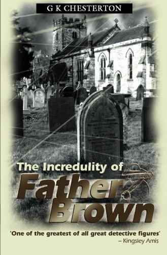 9781842329900: The Incredulity Of Father Brown