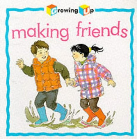 9781842340066: Making Friends (Growing Up)