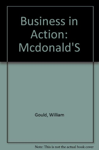 Business in Action: Mcdonald'S: Gould, William