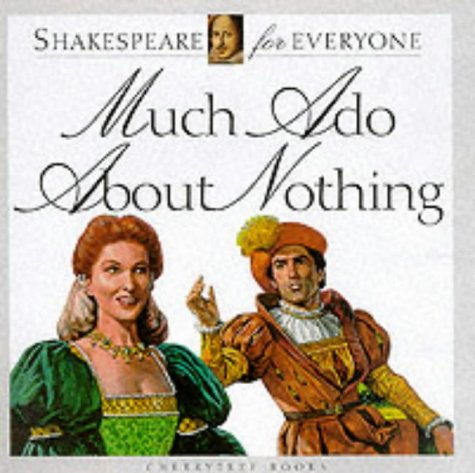 9781842340356: Much ADO about Nothing (Shakespeare for Everyone)