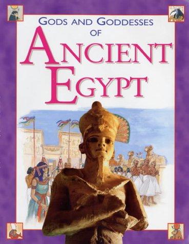9781842340387: Gods and Goddesses of Ancient Egypt (Gods & Goddesses)