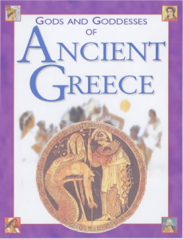 9781842340394: Gods and Goddesses of Ancient Greece (Gods & Goddesses)