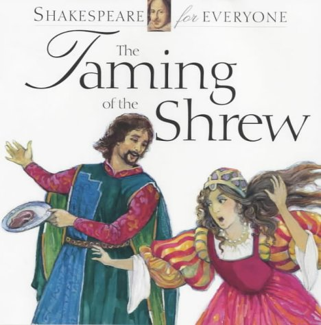 The Taming of the Shrew (Shakespeare for: Shakespeare, William