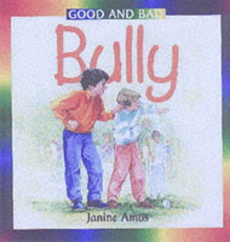 9781842340622: Bully (Good & Bad)