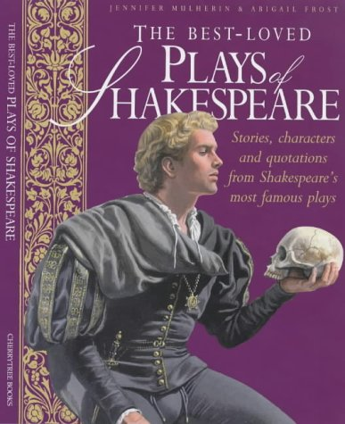 The Best Loved Plays of Shakespeare: Stories,