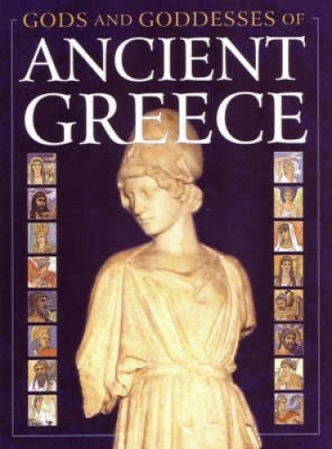 9781842342688: Ancient Greece (Gods & Goddesses)