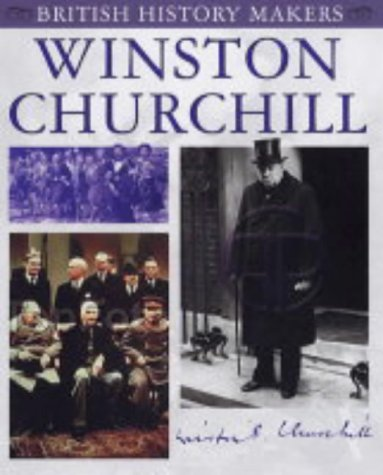 Winston Churchill (British History Makers)