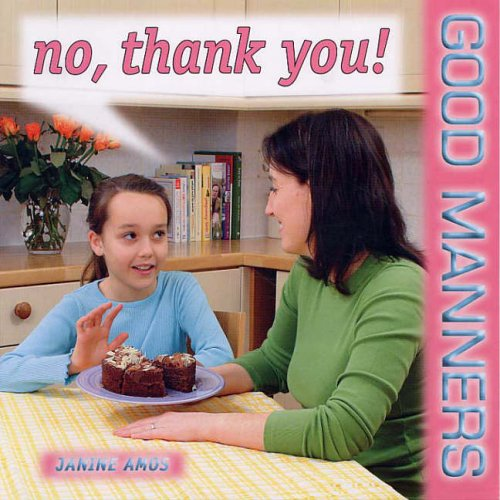 9781842343067: No, Thank You! (Good Manners)
