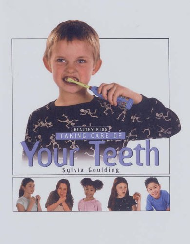 9781842343166: Taking Care of Your Teeth (Healthy Kids)