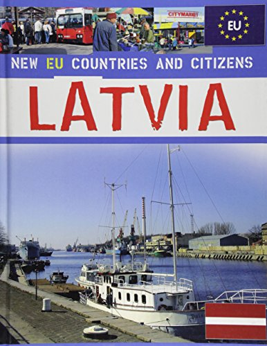 Latvia (New EU Countries and Citizens): Bultje, Jan Willem