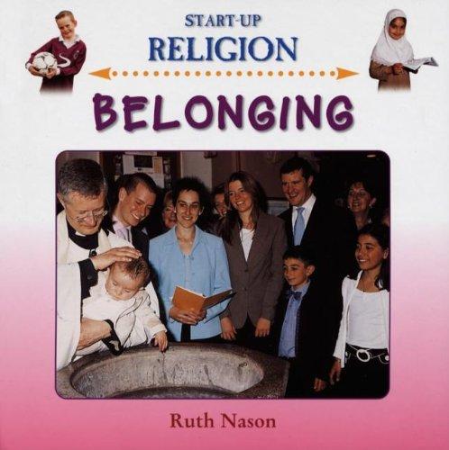 9781842343395: Belonging (Start Up Religion)