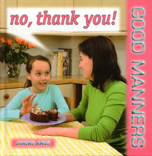 9781842343753: No, Thank You! (Good Manners)