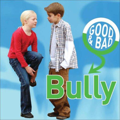 9781842343937: Bully (Good & Bad)