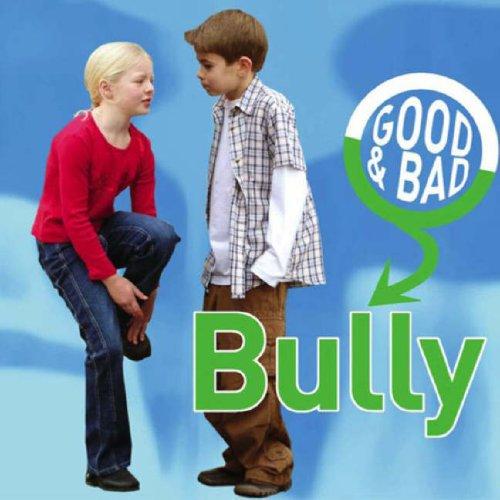 9781842344200: Bully (Good & Bad)