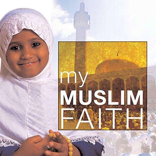 My Muslim Faith: My Faith: Khadijah Knight