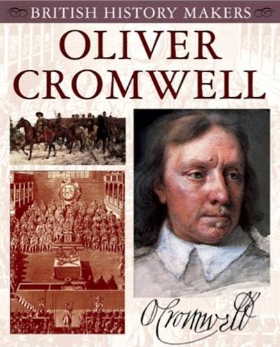 9781842347553: Oliver Cromwell (British History Makers)