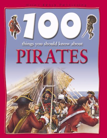 100 Things You Should Know About Pirates: Langley, Andrew