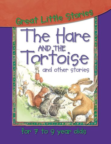 The Hare and the Tortoise and Other