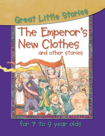 9781842360491: The Emperor's New Clothes and Other Stories (Great Little Stories for 7 to 9 Year Olds)