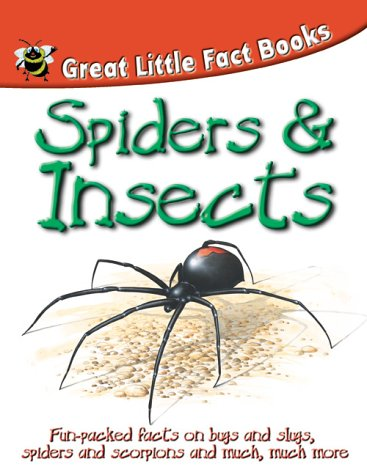 Insects and Spiders (Great Little Fact Book): Parker, Steve and