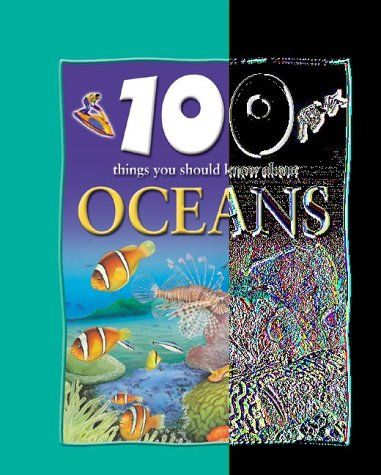 9781842361146: 100 Things You Should Know About Oceans