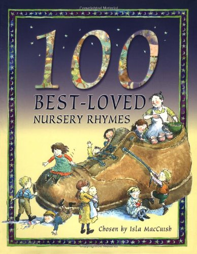 100 Best-Loved Nursery Rhymes: MacCuish, Isla