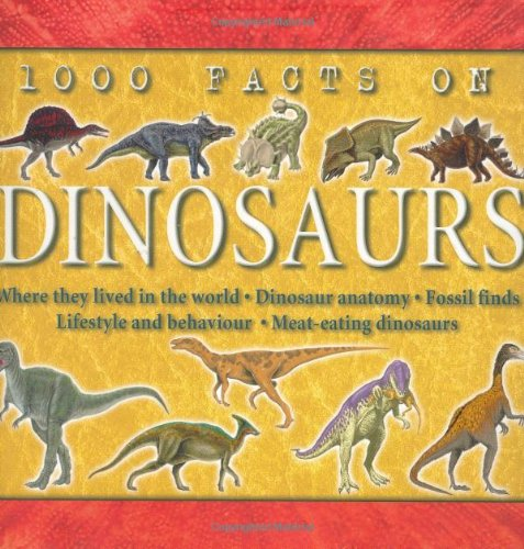 9781842361474: 1000 Facts on Dinosaurs