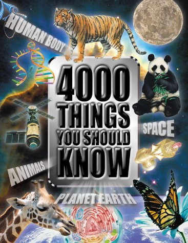 4000 Things You Should Know About Animals: John Farndon