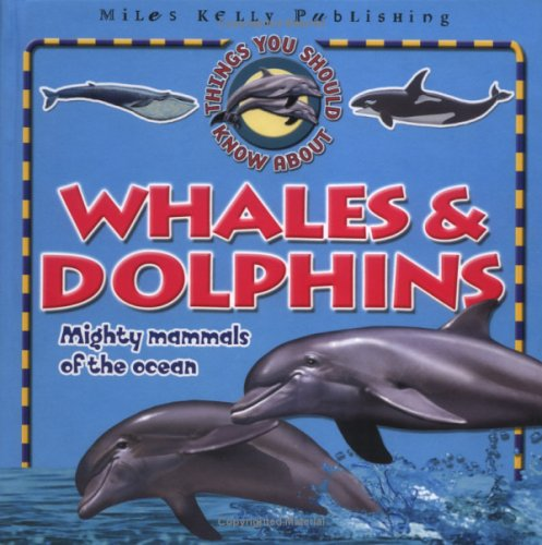 9781842361986: Whales & Dolphins (Things You Should Know About)