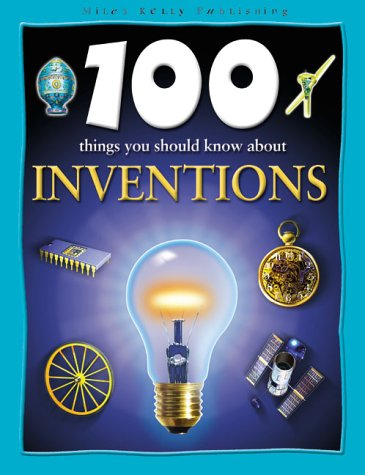 9781842362082: 100 Things You Should Know About Inventions