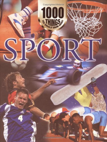 9781842362105: 1000 Things You Should Know About Sport