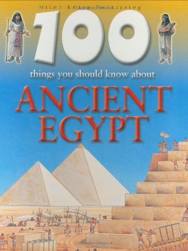 100 Things You Should Know About Ancient Egypt: Jane Walker