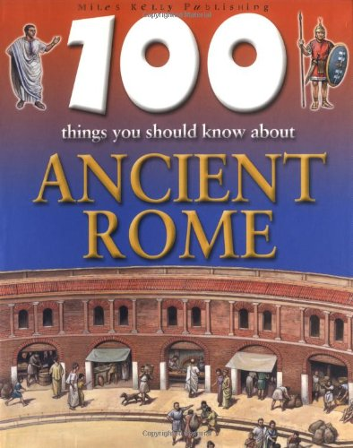 9781842363461: 100 Things You Should Know About Ancient Rome