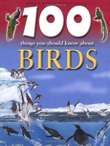 9781842363478: 100 Things You Should Know About Birds