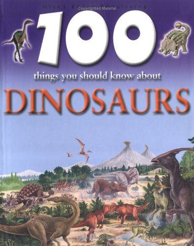 9781842363485: 100 Things You Should Know About Dinosaurs