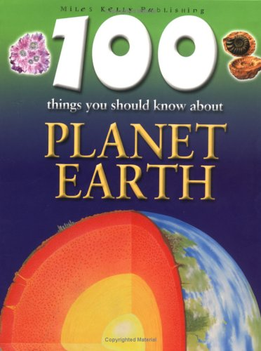 9781842363546: 100 Things You Should Know About Planet Earth