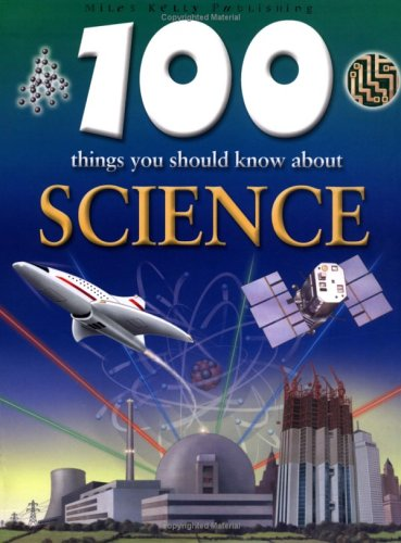 9781842363560: 100 Things You Should Know About Science