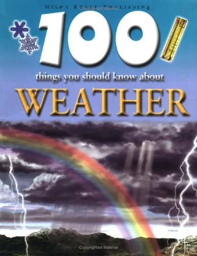 9781842363584: 100 Things You Should Know About Weather