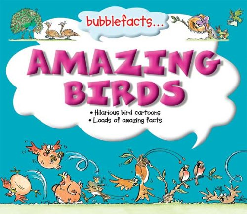 9781842364345: Bubblefacts: Amazing Birds